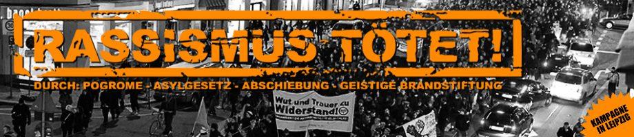 """Rassismus tötet!"" –  Leipzig"