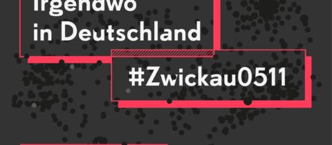 NSU in Zwickau: Kein Gras drüber wachsen lassen! Gegen Nazi-Terror und den rassistischen Normalzustand.