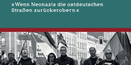 """30.11. Lesung: """"Retrofieber – Wenn Neonazis die ostdeutschen Straßen zurückerobern"""""""