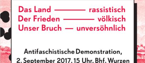 """Kurzaufruf für die antifaschistische Demonstration in Wurzen am """"Tag der Sachsen"""", 02. September 2017"""