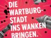 """16. März – """"Die Wartburgstadt ins Wanken bringen!"""" Bundesweite Antifa-Demonstration in Eisenach"""