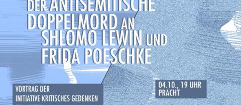 """Vortrag """"Der antisemitische Doppelmord an Lewin und Poeschke"""""""